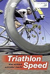 Triathlon-Speed: Was wirklich schneller macht (German Edition)
