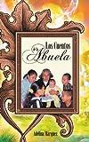 Los Cuentos de la Abuel, Adelina Márquez, 146332751X