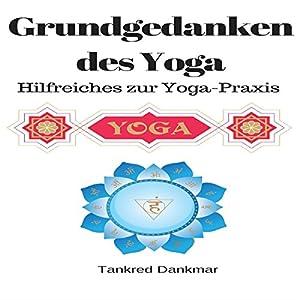 Grundgedanken des Yoga Hörbuch
