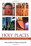 Holy Places, Nancy DeMott and Tim Shapiro, 1566993458