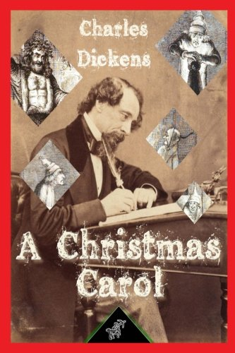 A Christmas Carol (In Prose - being - A Ghost Story of Christmas)
