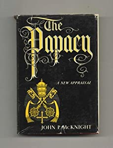 Hardcover The Papacy: A New Appraisal - 1st Edition/1st Printing Book