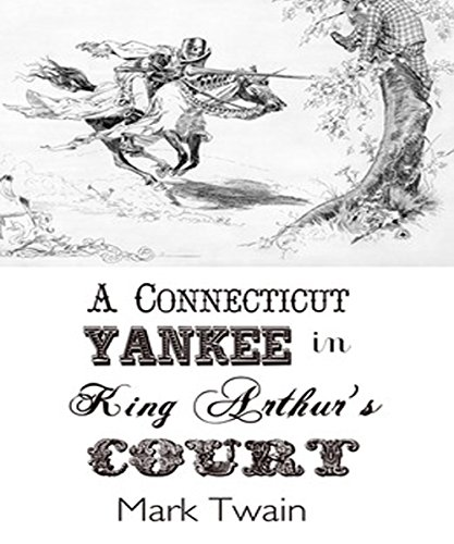 a-connecticut-yankee-in-king-arthurs-court