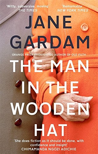 The Man In The Wooden Hat (Old Filth Trilogy 2)