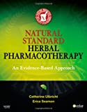 Natural Standard Herbal Pharmacotherapy: An