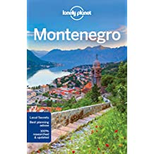 Lonely Planet Montenegro 3rd Ed.: 3rd Edition