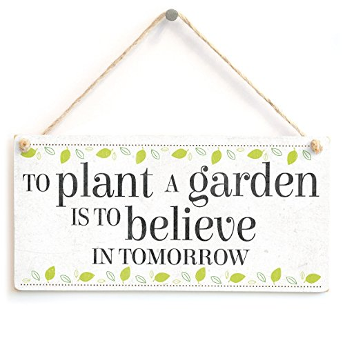 """Meijiafei To Plant A Garden Is To Believe In Tomorrow - Lovely Motivational Quote Home Accessory Gift Sign 10""""x5"""""""