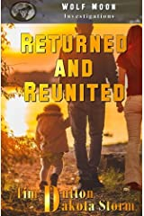 Returned and Reunited: Wolf Moon Investigations (Volume 1) Paperback