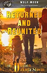 Returned and Reunited: Wolf Moon Investigations (Volume 1)