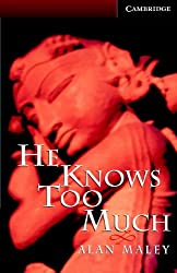 He Knows Too Much Level 6 Book with Audio CDs (3) Pack (Cambridge English Readers)