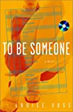 To Be Someone, Louise Voss, 0609608924