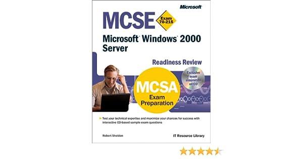 MCSE Microsoft Windows 2000 Server Readiness Review (Exam 70-215