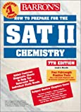 How to Prepare for the SAT II Chemistry, Joseph A. Mascetta, 0764116665