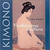 Kimono: Fashioning Culture