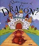 ¿Quién quiere al dragón?