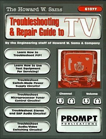 the howard w sams troubleshooting and repair guide to tv rh amazon com GE Washer Repair Guide Online Repair Guide