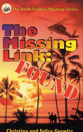 Download The Missing Link: Found (The Truth Seekers Mystery Series, Vol. 1) PDF