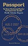 Passport to Your National Parks Companion Guide: North Atlantic Region, Randi S. Minetor, 0762744707