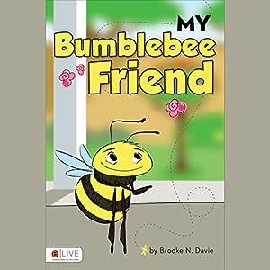 My Bumblebee Friend Audiobook