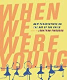 When We Were Young, Jonathan Fineberg, 0520250435