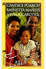 A Mother's Touch: More Than Friends\All The Way Home\Brianna's Garden (Arabesque) Mass Market Paperback
