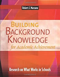 Building Background Knowledge for Academic Achievement: Research on What Works in Schools (Professional Development)