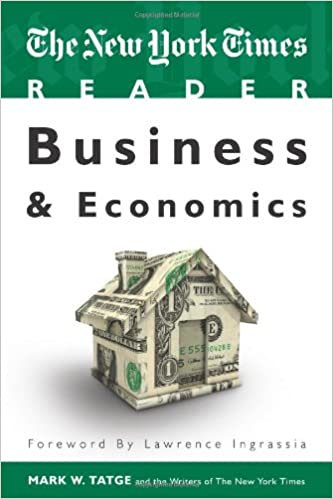The New York Times Reader: Business and Economics (TimesCollege from CQ Press)