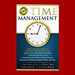 Time Management : Stress Management, Life Management: Ideas, Tools, Tips, Hints and Habits, Time Management Tools, Productivity Resources and...Life Health Stress Management, Volume 1 | Shawn Chhabra