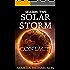 Solar Storm: Season 2: Episode 1: CONTACT
