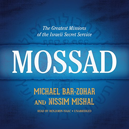 Mossad: The Greatest Missions of the Israeli Secret Service Audiobook [Free Download by Trial] thumbnail