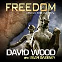 Freedom: A Dane and Bones Origins Story (Dane Maddock Origins) Audiobook by David Wood, Sean Sweeney Narrated by Jeffrey Kafer