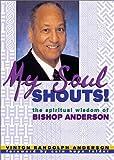My Soul Shouts!, Vinton Randolph Anderson and Vivienne Anderson, 0817014411