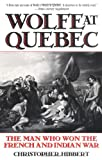 Wolfe at Quebec, Christopher Hibbert, 0815410166