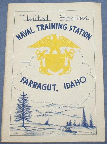 United States Naval Training Station Farragut, - Naval Station Training