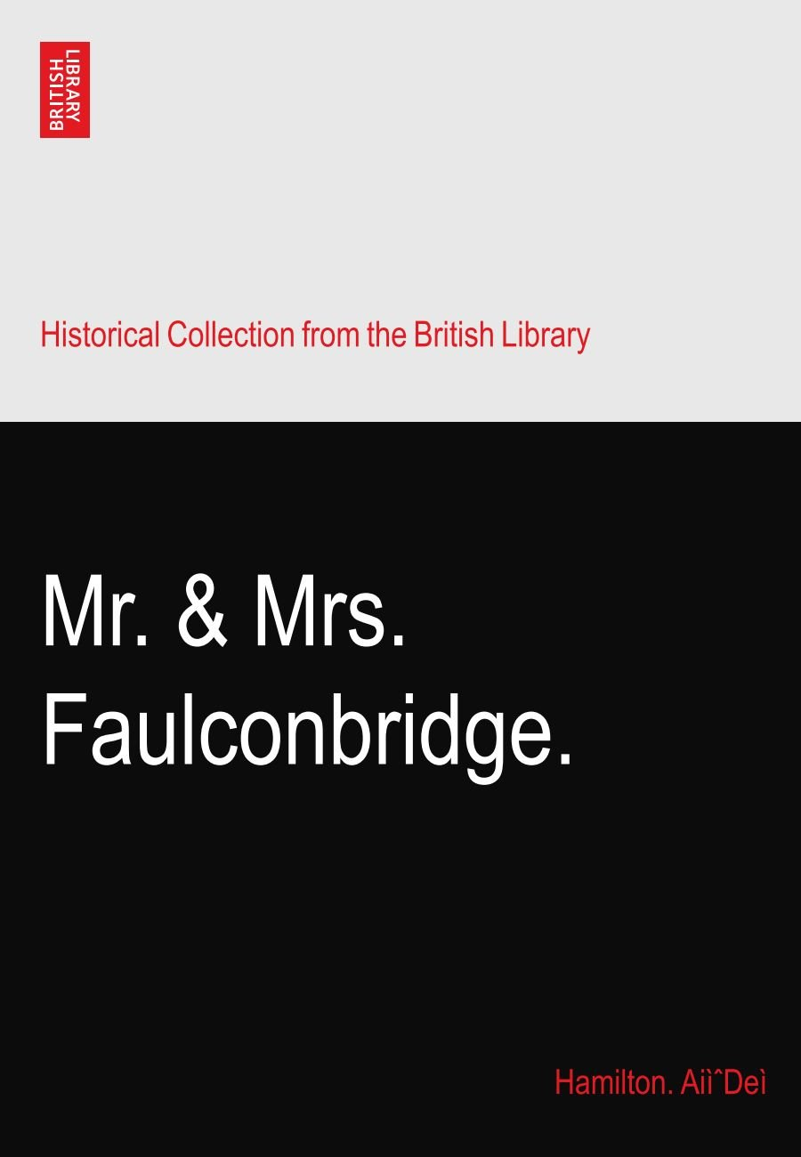 Download Mr. & Mrs. Faulconbridge. PDF