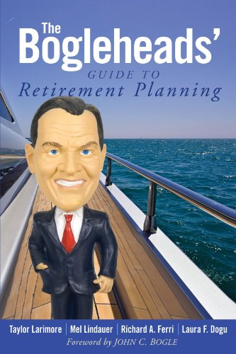 The Bogleheads' Guide to Retirement Planning
