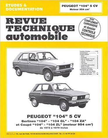 Lire en ligne Revue Technique Automobile, numéro 327.3 peugeot 104, 5 cv - 1973/1979. Peugeot 104, 5 cv, de 1973 à 1979 epub pdf