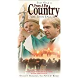 Pope John Paul II: From a Far Country