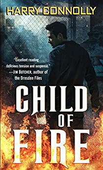 Child of Fire: A Twenty Palaces Novel by [Connolly, Harry]