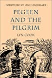 Pegeen and the Pilgrim, Lyn Cook, 0887765939