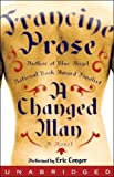 Front cover for the book A Changed Man by Francine Prose