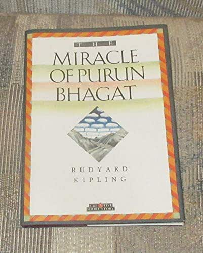 The Miracle of Purun Bhagat (Creative's Classics)