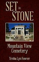 Set in Stone: Mountain View Cemetery