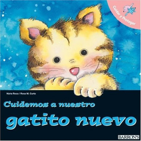 Cuidemos a Nuestro Gatito Nuevo / Let's Take Care of Our New Cat (Let's Take Care of Books) (Spanish Edition)