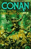 Conan and the Grim Grey God, Sean A. Moore, 0812552679