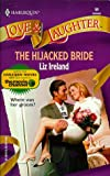 The Hijacked Bride, Liz Ireland, 0373440596