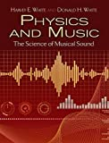 img - for Physics and Music: The Science of Musical Sound (Dover Books on Physics) book / textbook / text book