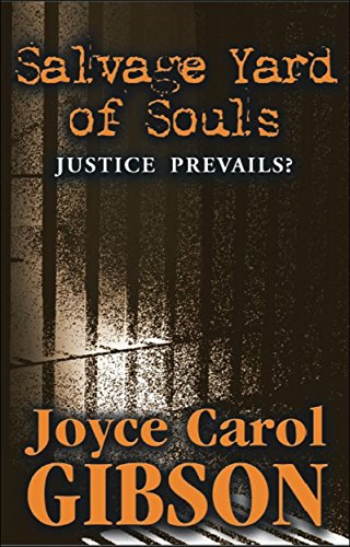 Salvage Yard of Souls: Justice Prevails? by [Gibson, Joyce Carol]