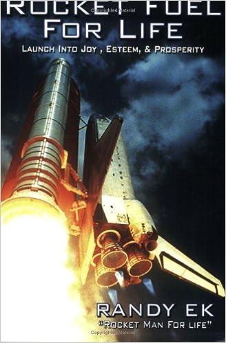 Rocket Fuel for Life, Launch into Joy, Esteem & Prosperity