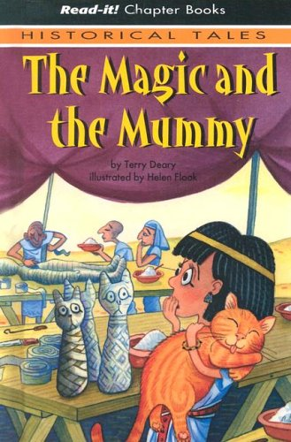 The Magic and the Mummy (Read-It! Chapter Books: Historical Tales) ebook